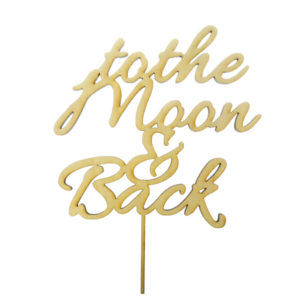 Cake Topper To The Moon and Back