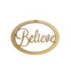 Believe Ornament