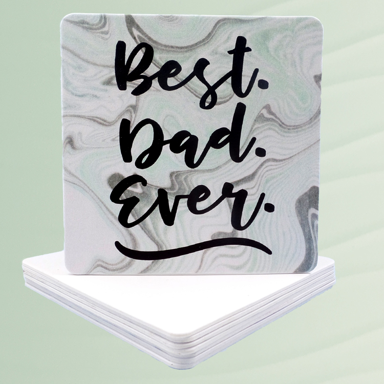 Best Dad Ever Coasters – Father's Day Gifts