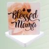 Blessed Mama Coasters